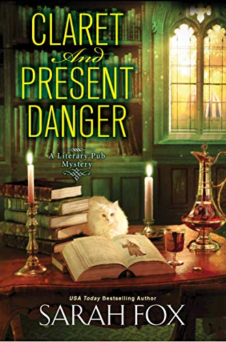 Claret and Present Danger by Sarah Fox - November 2021 New Release