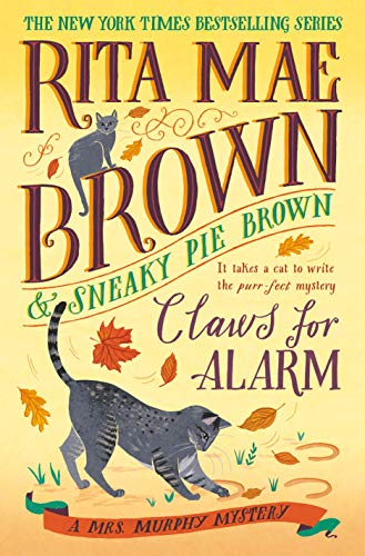 Claws for Alarm by Rita Mae Brown - October 2021 New Release