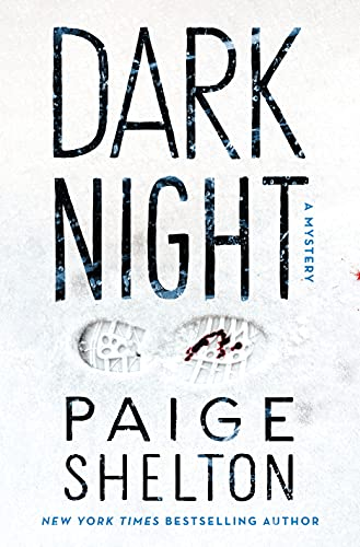 Dark Night by Paige Shelton - December 2021 New Release
