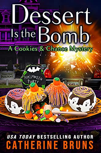 Dessert is the Bomb by Catherine Bruns - September 2021 New Release