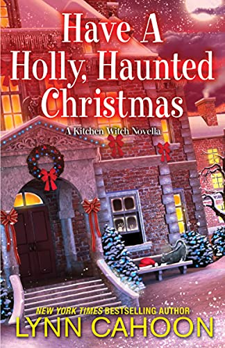 Have a Holly, Haunted Christmas by Lynn Cahoon - October 2021 New Release