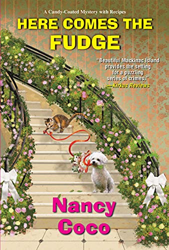 Here Comes the Fudge by Nancy Coco - September 2021 New Release
