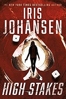 High Stakes by Iris Johansen - September 2021 New Release