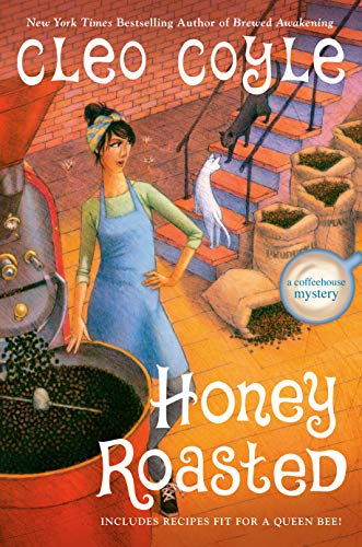 Honey Roasted - by Cleo Coyle - December 2021 New Release