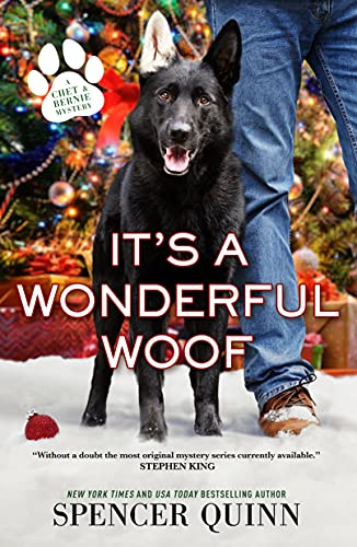 It's a Wonderful Woof by Spencer Quinn - October 2021 New Release