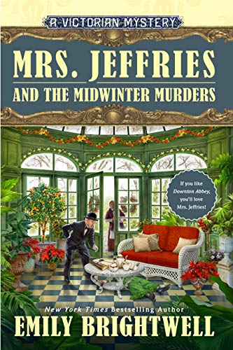Mrs. Jeffries and the Midwinter Murders by Emily Brightwell - October 2021 New Release