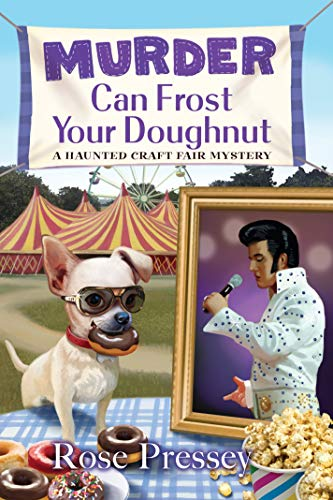 Murder Can Frost Your Doughnut by Rose Pressey - September 2021 New Release