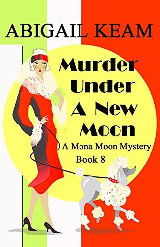 Murder Under A New Moon by Abigail Keam - December 2021 New Release