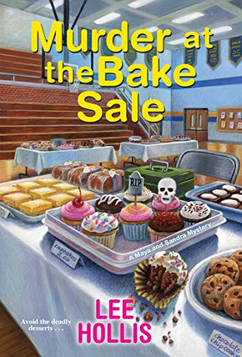 Murder at the Bake Sale by Lee Hollis - November 2021 New Release