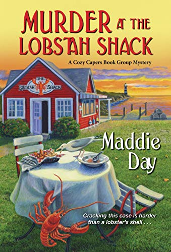 Murder at the Lobstah Shack by Maddie Day - November 2021 New Release
