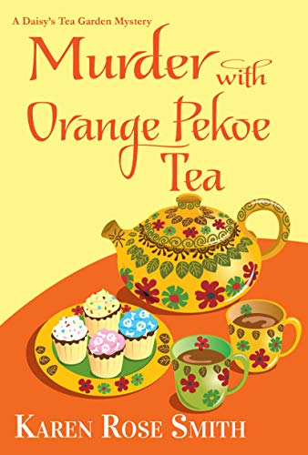 Murder with Orange Pekoe Tea by Karen Rose Smith - September 2021 New Release