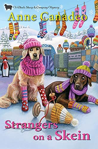Strangers on a Skein by Anne Canadeo - October 2021 New Release