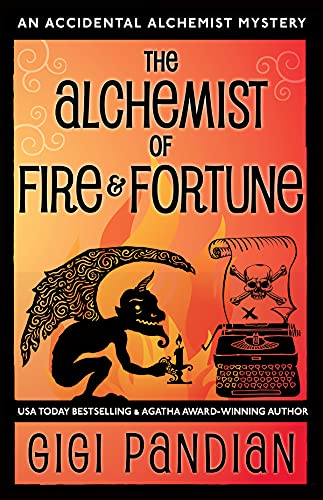 The Alchemist of Fire and Fortune by Gigi Pandian - October 2021 New Release