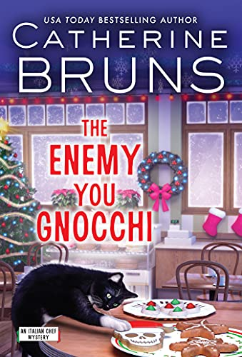 The Enemy You Gnocchi by Catherine Bruns - October 2021 New Release