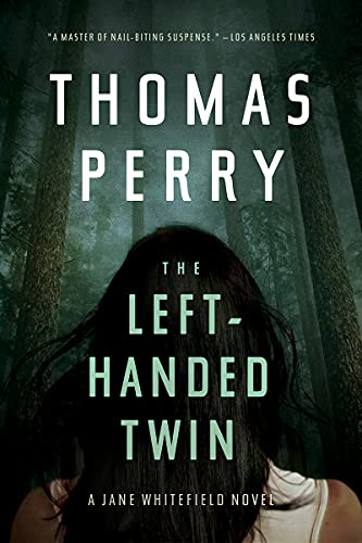 The Left-Handed Twin by Thomas Perry - November 2021 New Release