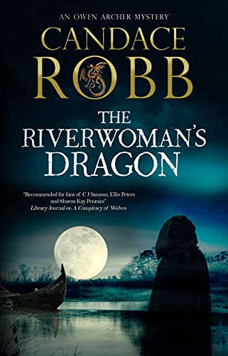 The Riverwoman's Dragon by Candace Robb - October 2021 New Release