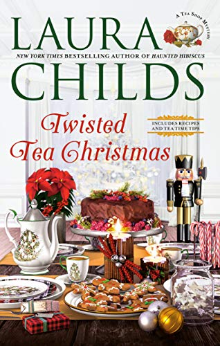 Twisted Tea Christmas by Laura Childs - October 2021 New Release