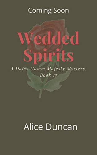 Wedded Spirits by Alice Duncan - November 2021 New Release