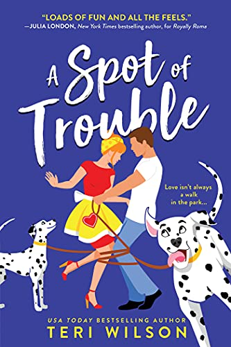 Book Review | A Spot of Trouble by Teri Wilson