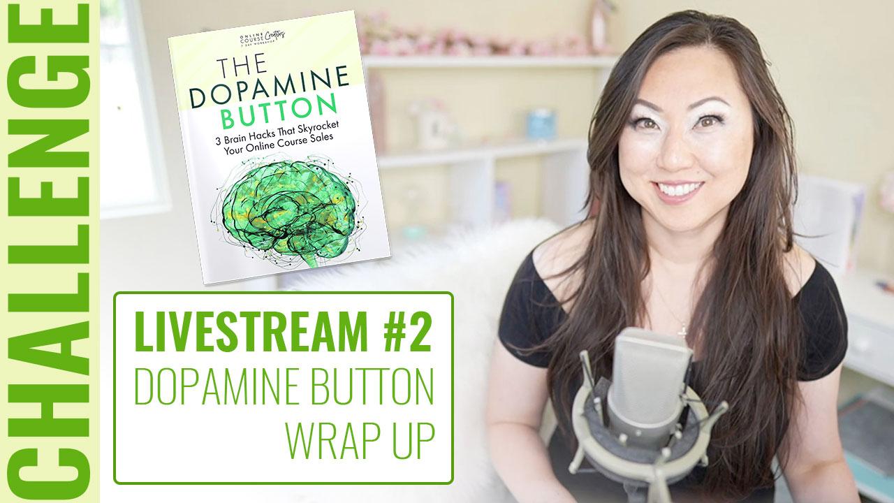 PF Challenge LIVE 2 Dopamine Button