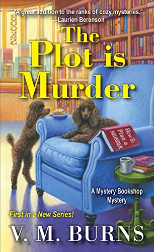 Book Review   The Plot is Murder by V.M. Burns